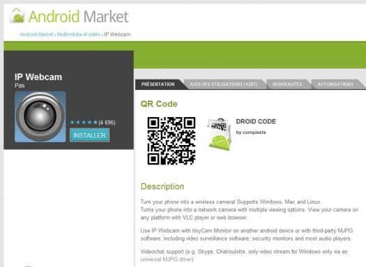 Transformer un téléphone Android en caméra IP, IP Webcam