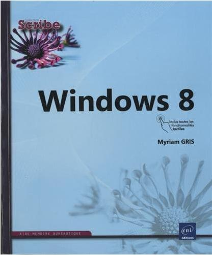 Lecture : Windows 8 - Aide mémoire