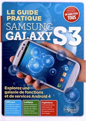 Lecture : Le guide pratique Samsung Galaxy S3