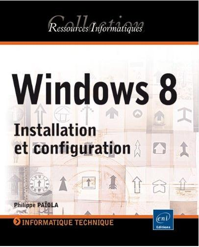 Lecture : Windows 8 - Installation et configuration