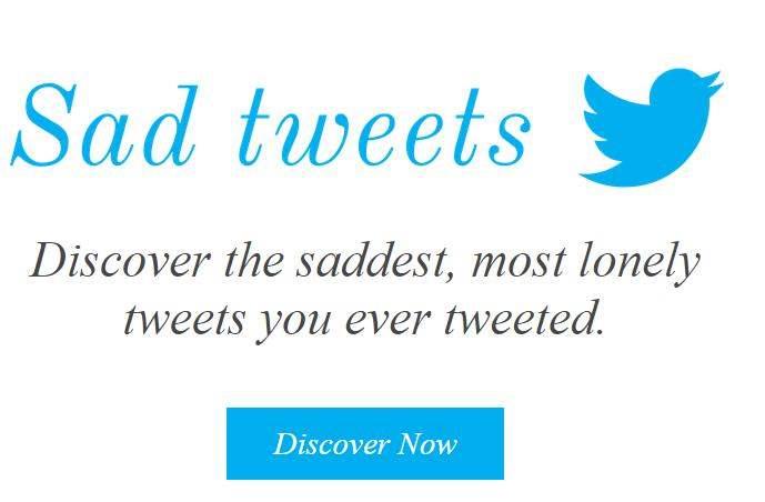 Retrouver tous vos tweets orphelins, Sad tweets