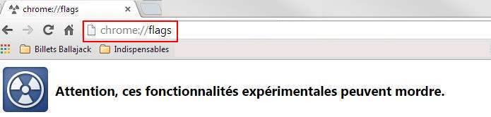 Sélection de  fonctionnalités expérimentales dans Chrome