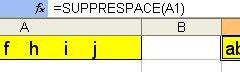 Faire le ménage dans Excel : SUPPRESPACE() et EPURAGE()